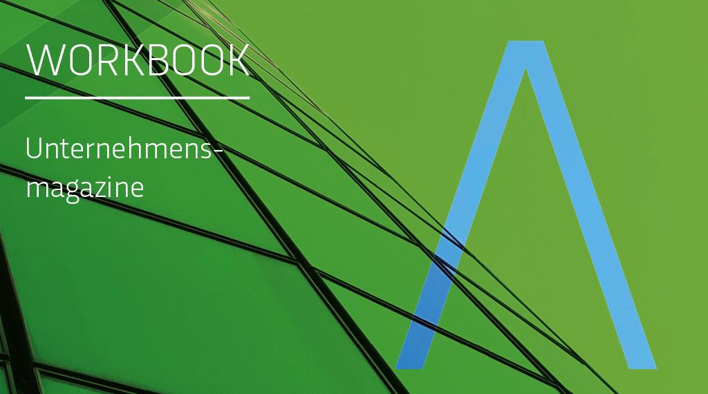 Workbook 2: Unternehmensmagazine